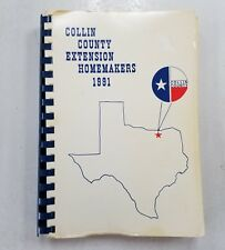 Vintage Collin County Extension Homemakers 1991 Cookbook Texas Recipes