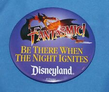 """Nice Disneyland Fantasmic Be There When The Night Ignites 4"""" Pin Back Button"""