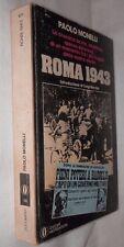 ROMA 1943 Paolo Monelli Luigi Barzini Mondadori 1979 Oscar 971 Storia Guerra di