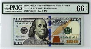 2009A $100 PMG 66 EPQ Federal Reserve Note Atlanta FR 2187-F ☆☆ 991