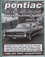 Find Pontiac Parts with this book 1955 1956 1957 1958 1959 1960 1961 1962 1963