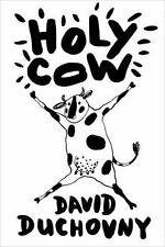 Holy Cow by David Duchovny (2015, Hardcover, 1st Ed.)
