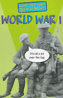 (Good)-World War I (What They Don't Tell You About) (Paperback)-Fowke, Robert-03