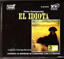 El Idiota / The Idiot By Fyodor Dostoyevsky Spanish Edition) 3 Audio CDs - NEW