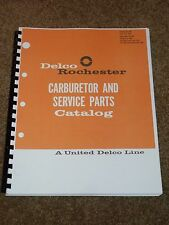 Delco Rochester Carburetor Parts Catalog 1940-1966,Part #s,MORE,1-2-4-Quadrajet