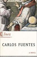 Inez by Carlos Fuentes (2002, Hardcover)