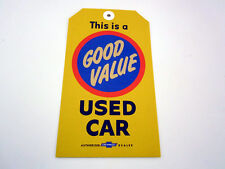 NOS CHEVROLET DEALER OK USED CAR GOOD VALUE WARRANTY YELLOW TAG WITH HOLE
