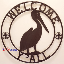 """METAL 24"""" CIRCLE PELICAN WELCOME Y'ALL FDL SIGN"""