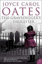 The Gravedigger's Daughter, Oates, Joyce Carol, Used; Very Good Book