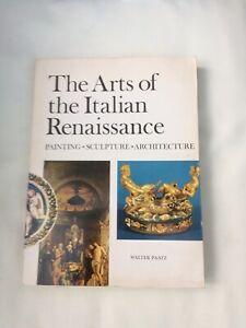 THE ARTS OF THE ITALIAN RENAISSANCE PAINTING SCULPTURE ARCHITECTURE PB ill.VGC