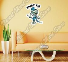"Must Fix Zombie Plumber Funny Wall Sticker Room Interior Decor 20""X25"""
