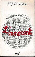 M.J. Le Guillou - L'INNOCENT - Celui qui vient d'ailleurs - 1971