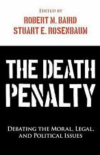 The Death Penalty: Debating the Moral, Legal, and Political Issues (Contemporary