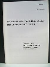 1851 Census Index Series. Vol. 5, A-D. Bethnal Green. P.R.O. bundle HO 107/1540.