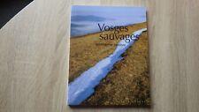 VOSGES SAUVAGES Pour un Parc National ALSACE NATURE (1995)