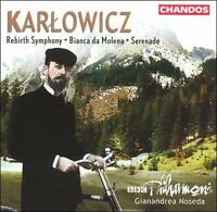 Karlowicz: Rebirth Symphony; Bianca da Molena; Serenade; Chandos; NEAR MINT CD