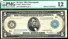 FR # 877 / 1914 $5 FRN/ Minneapolis -47 known only/rare - PMG 12