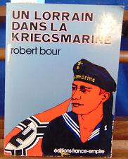Bour un Lorrain dans la Kriegsmarine...