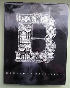 Hommage A Balenciaga hard cover illustrated book