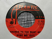 Bobo Mr. Soul 45 Answer to the Want Ads/H.L.I.C Atlantic Crossover Soul Funk