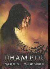 BARB  & J.C. HENDEE /  DHAMPIR LES NOBLES MORTS Tome 1 ..Edition originale