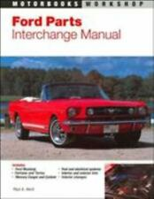 Ford Parts Interchange Manual: 1959-1970 Mustang, Fairlane, Torino, and Mercury