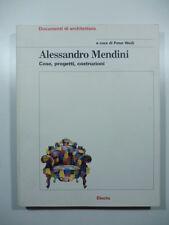Alessandro Mendini. Cose, progetti, architetture, 2009