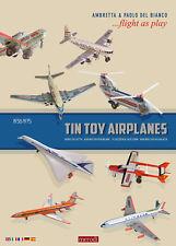 tin toy airplanes Aerei giocattolo di latta. Dal 1938 al 1975