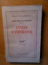 LES HAUTS PONTS tome 3 : ANNEES D'ESPERANCE