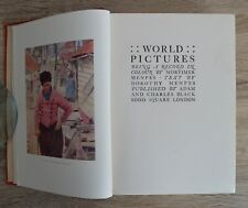 World Pictures Being a Record in Colour by Mortimer Menpes Circa 1910