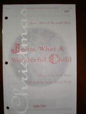 Church Choir Anthem Octavos: JESUS, WHAT A WONDERFUL CHILD (multiple copies)