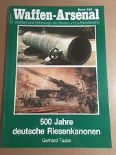 WAFFEN-ARSENAL BAND 130 - 500 JAHRE DEUTSCHE RIESENKANONEN