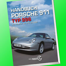 HANDBUCH PORSCHE 911 TYP 996 von 1997 bis 2005 | Reparatur Wartung (Buch)