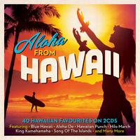 Aloha From Hawaii - 40 Hawaiian Favourites 2CD NEW/SEALED