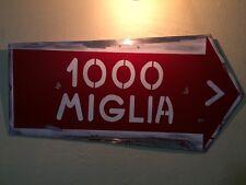 Rare Mille miglia Road Sign 1000 Miglia Ferrari Bugatti  Vintage Replica !