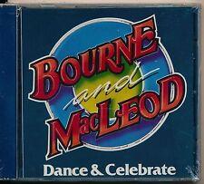 Dance & Celebrate - Bourne & Macleod CD
