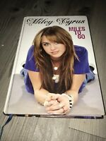 Miley Cyrus: Miles to Go by Miley Cyrus (Hardback, 2009)
