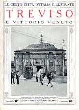 TREVISO E VITTORIO VENETO – LE CENTO CITTÀ D'ITALIA ILLUSTRATE, STORIA MONUMENTI