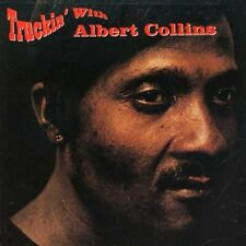 Albert Collins - Truckin with [New CD]