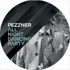 PEZZNER - ALL NIGHT DANCING PARTY NEW VINYL RECORD
