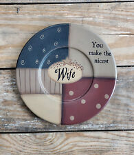 Wooden Plate You Make the Nicest Wife Primitive Country Decor Barbara Lloyd