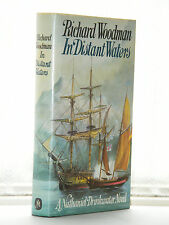 Richard Woodman - In Distant Waters 1st Edition 1988