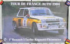 1984 RENAULT R 5 TURBO RAGNOTTI THIMONIER TOUR DE FRANCE AUTO RALLYE AFFICHE R5