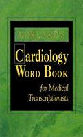 Dorlands Cardiology Word Book for Medical Transcr