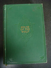 HOUSE OF THE WOLF FIRST AMERICAN EDITION BY STANLEY J. WEYMAN