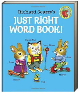 Richard Scarry's Just Right Word Book! (Board Book)  FREE shipping $35