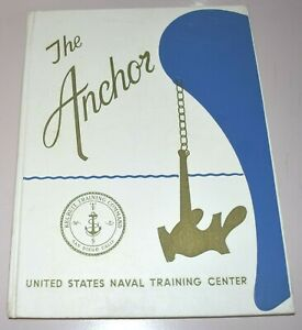 The Anchor United States Naval Training Center San Diego Company 310 1968