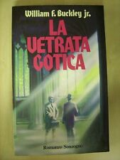 La vetrata Gotica - William F. Buckley jr. - Sonzogno 1983