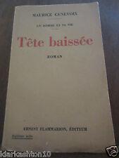 Maurice Genevoix: Tête baissée/ Ernest Flammarion