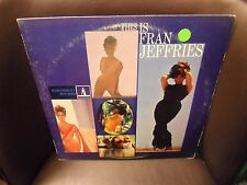 Fran Jeffries This Is LP Monument 1966 VG+ cheesecake kitsch